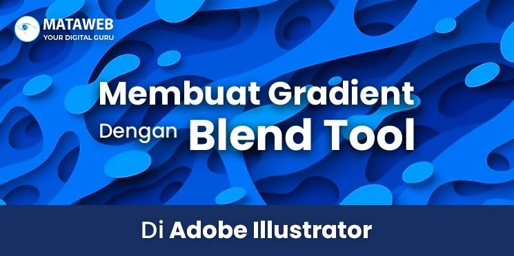 Membuat Gradient Dengan Blend Tool Di Adobe Illustrator