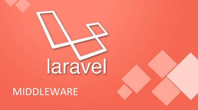 Membuat Middleware Di Laravel