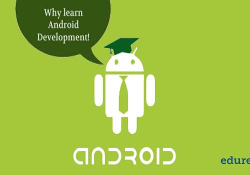 6 Alasan untuk Belajar Pengembangan Android