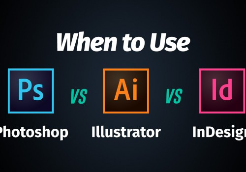 Perbedaan antara Adobe Illustrator, Indesign dan Photoshop